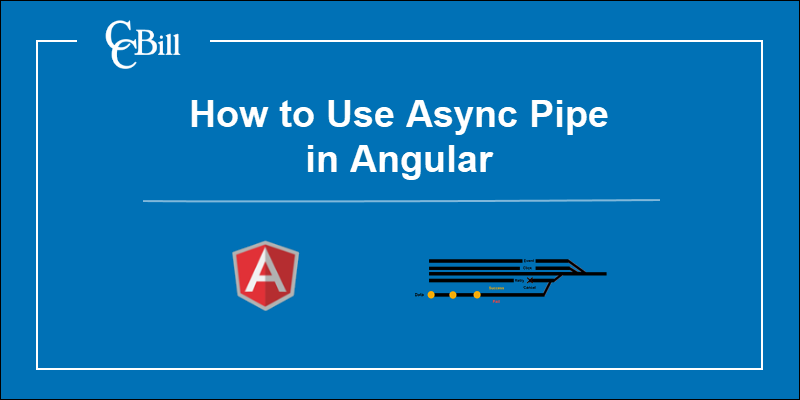 How to use Async Pipe in Angular
