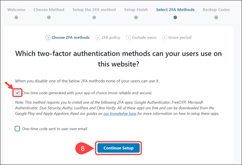 Chose the 2FA method that is to be applied to other admin users.