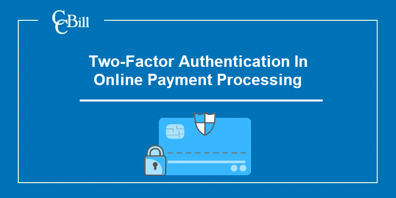 Two factor authentication and its use in making online payments.