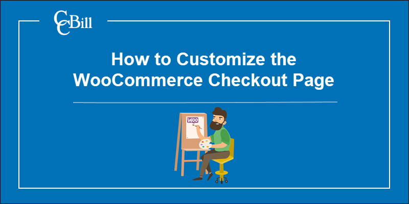 How to customize WooCommerce checkout page.
