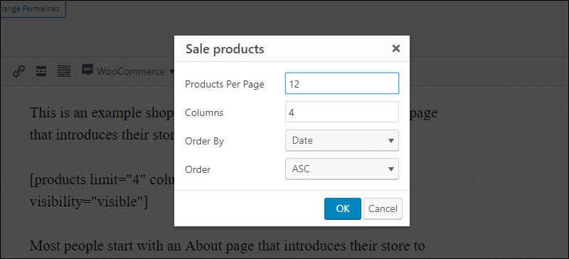 Define shortcode attributes using WooCommerce Shortcodes plugin.