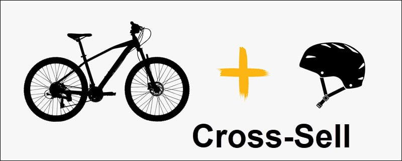 Bicycle and helmet cross-sale example.
