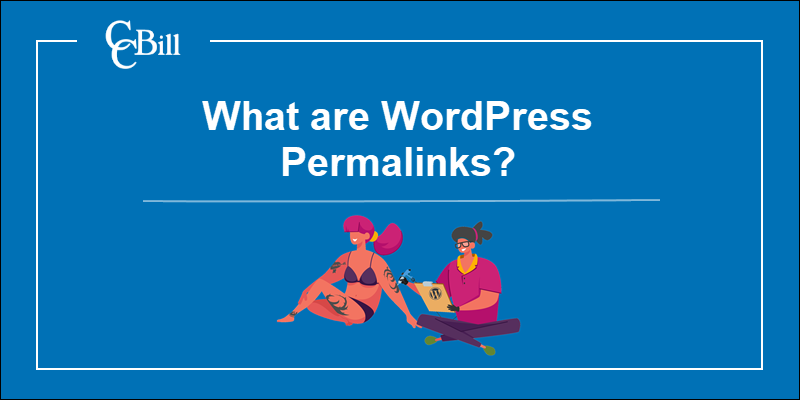 What are WordPress permalinks and how to change them.
