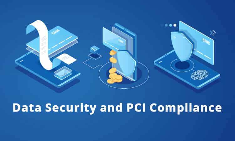 Data Security and PCI Compliance