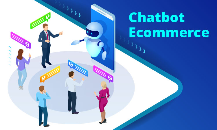 Chatbot Ecommerce – Learn from the Best in Industry