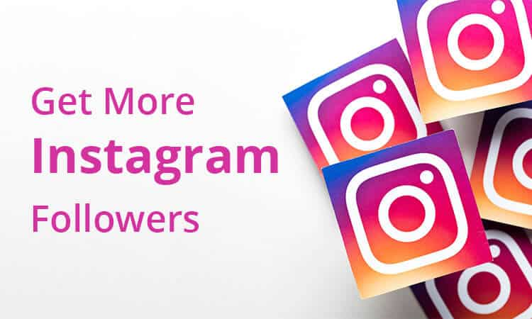 How to get more followers on Instagram – Best Tactics for 2019