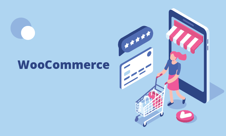 WooCommerce is the Right Choice for Your Online Store and Here is Why
