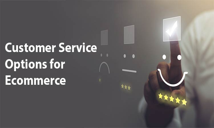 Social Media, Chatbots, Email Or? Evaluating Customer Service Options for Ecommerce