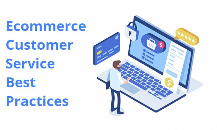 Ecommerce Customer Service Best Practices
