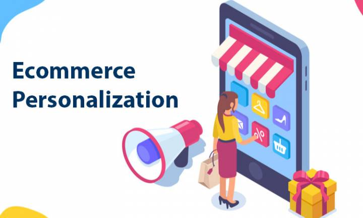 Ecommerce Personalization – Tools and Tactics You Need to Know