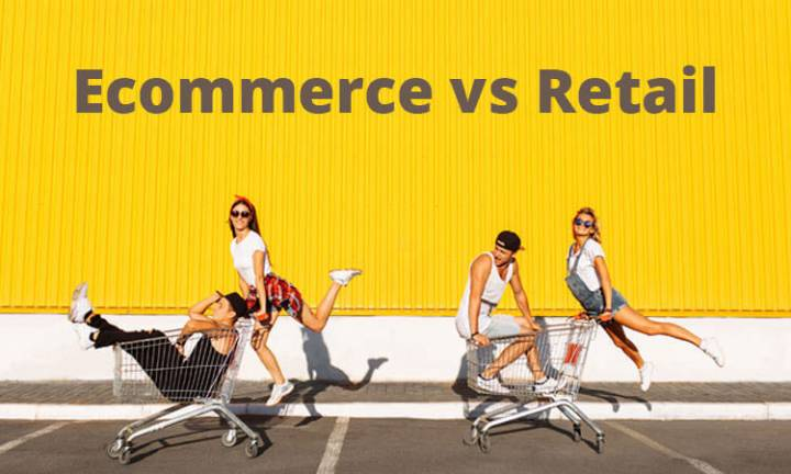 Ecommerce vs Retail – Learn Who Wins the Shopping Battle {Detailed Comparison}