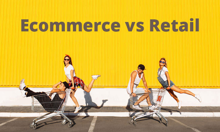 Ecommerce vs Retail – Who Wins the Shopping Battle