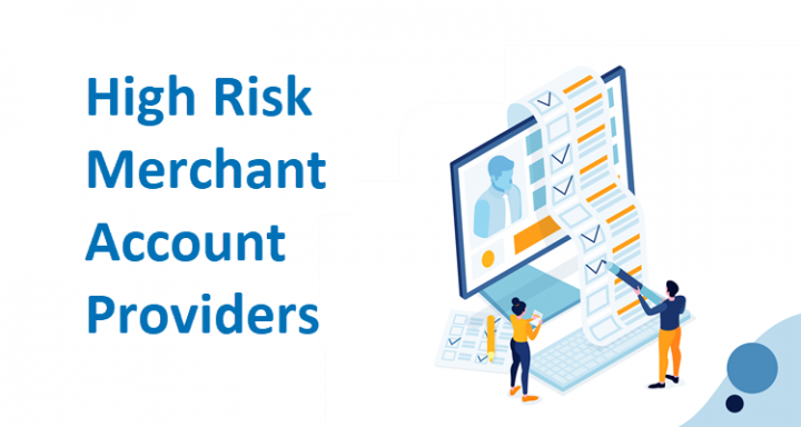 What are High Risk Merchant Account Providers