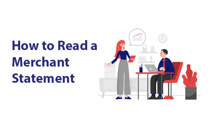 How to Read a Merchant Statement – Everything You Need to Know