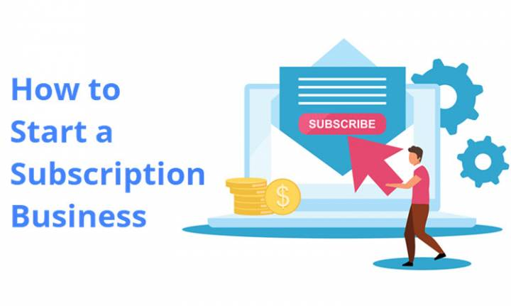 How to Start a Subscription Business