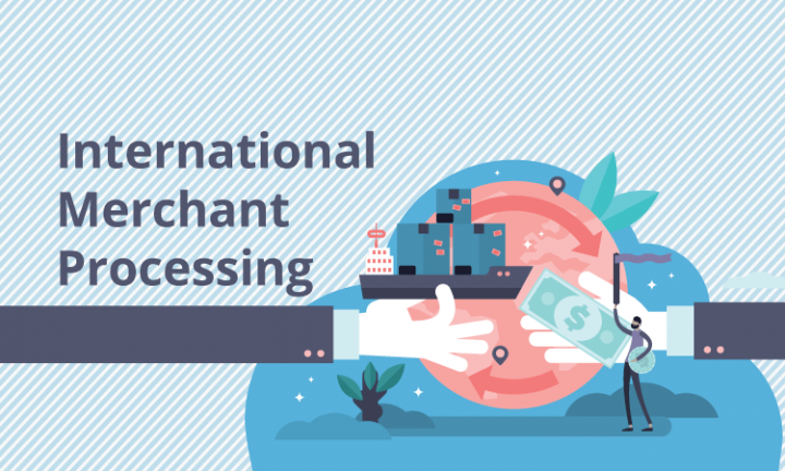Have You Heard of International Merchant Processing