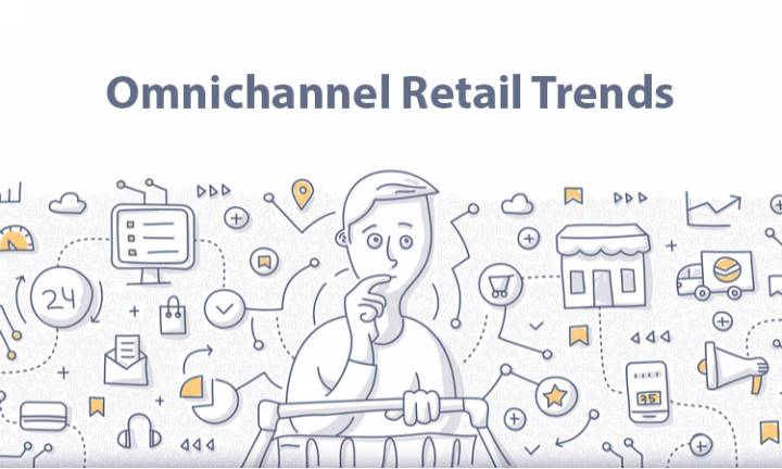 Omnichannel Retail Trends to Watch in 2020