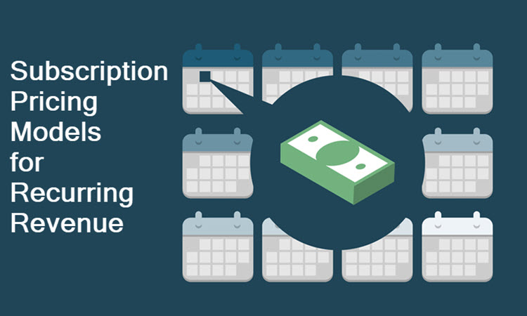 4 Subscription Pricing Models for Recurring Revenue