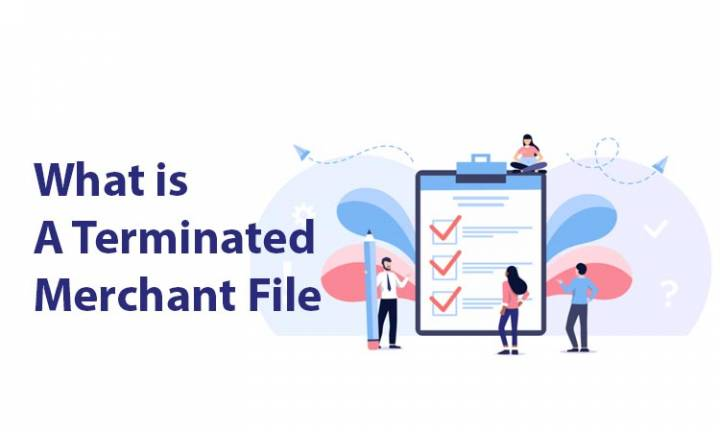 What in the World Is a Terminated Merchant File or MATCH List
