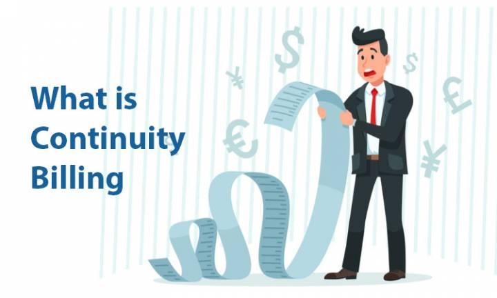 What Is Continuity Billing and What Scams Are Associated with It
